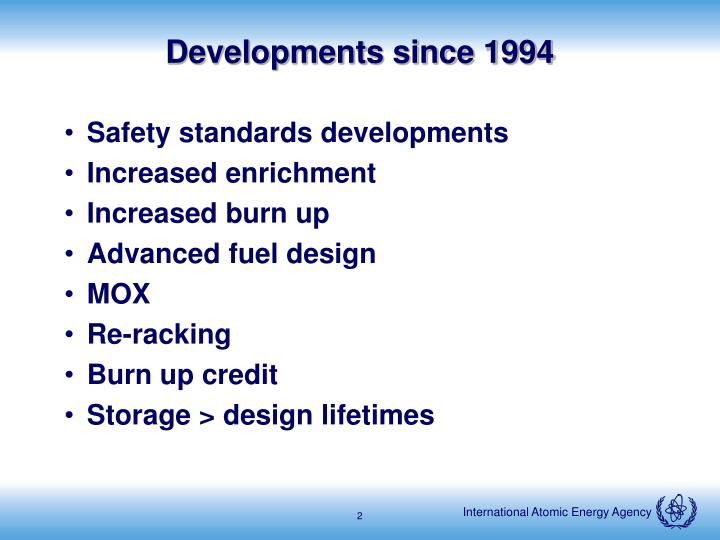 Developments since 1994