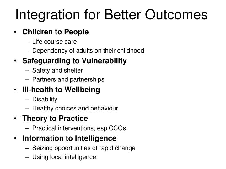 Integration for Better Outcomes