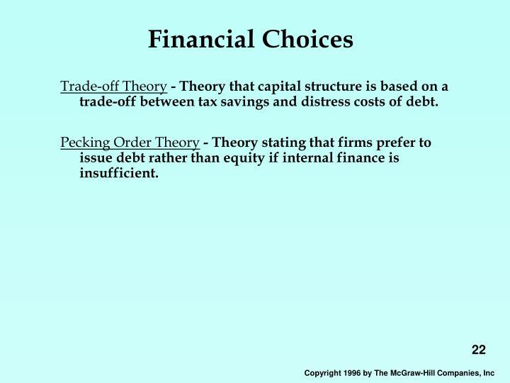 Financial Choices