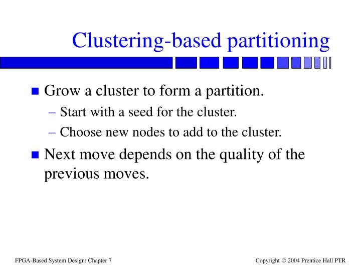 Clustering-based partitioning