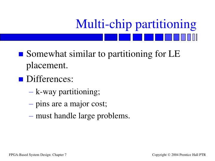 Multi-chip partitioning
