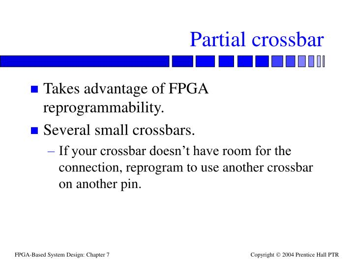Partial crossbar