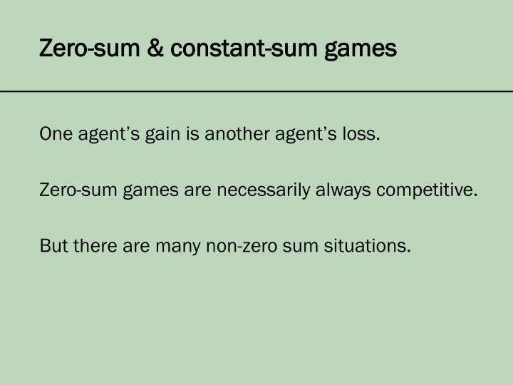Zero-sum & constant-sum games