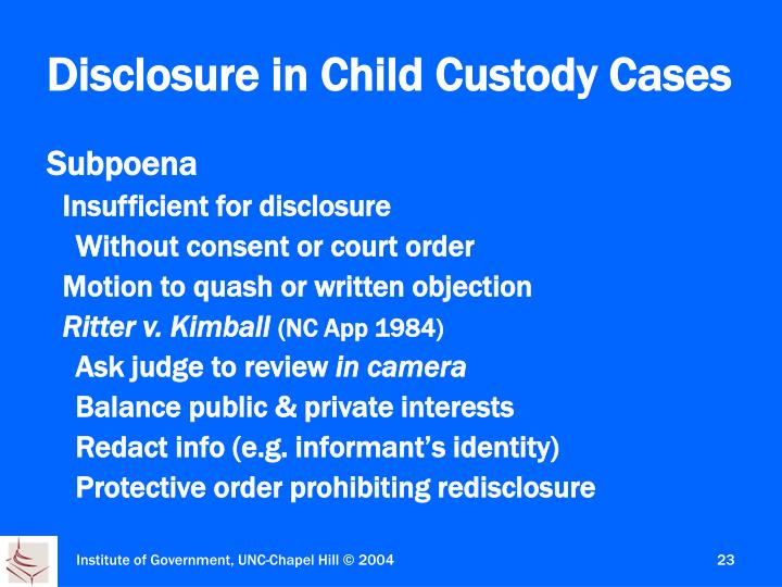 Disclosure in Child Custody Cases