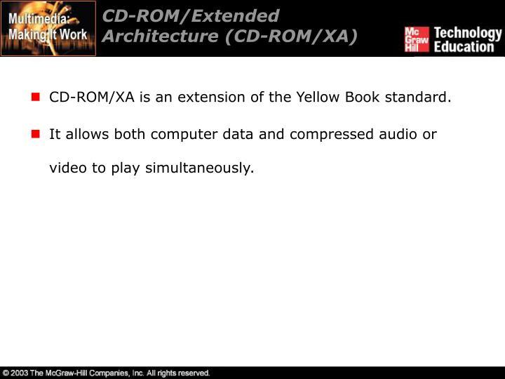 CD-ROM/Extended Architecture (CD-ROM/XA)