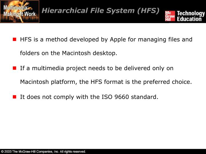 Hierarchical File System (HFS)