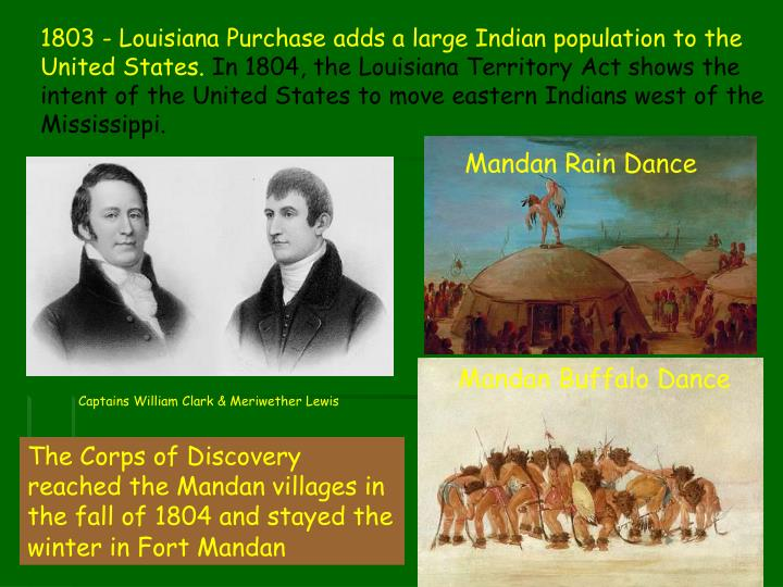 1803 - Louisiana Purchase adds a large Indian population to the United States.