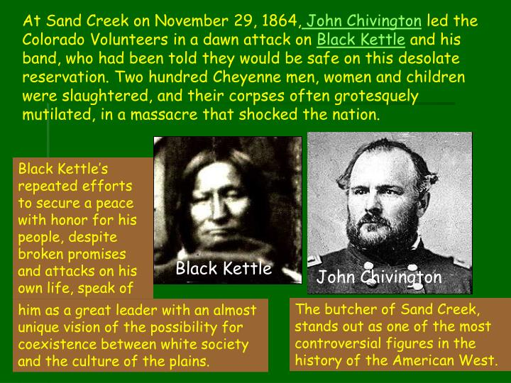 At Sand Creek on November 29, 1864,
