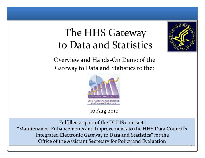 The hhs gateway to data and statistics