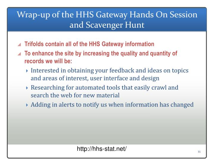 Wrap-up of the HHS Gateway Hands On Session and Scavenger Hunt