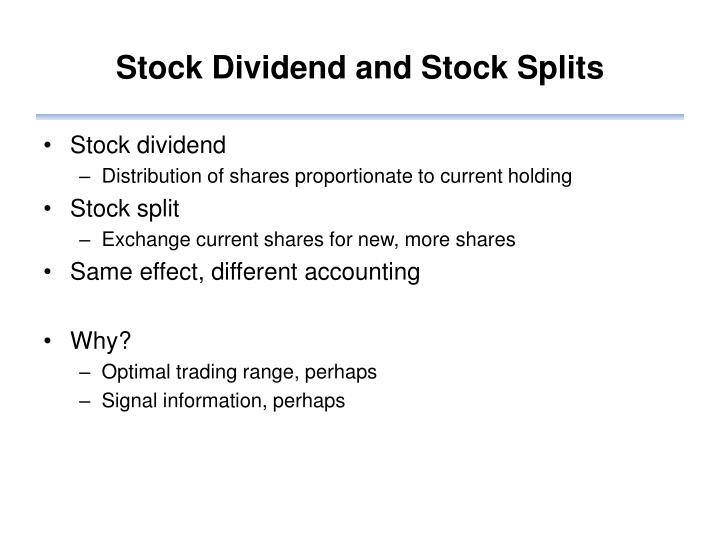 Stock Dividend and Stock Splits