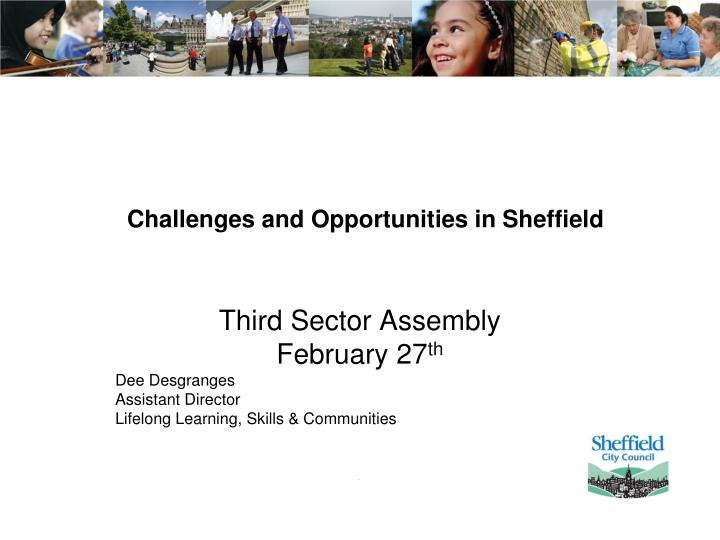 Challenges and opportunities in sheffield