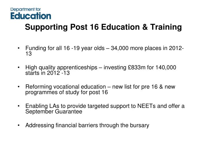 Supporting Post 16 Education & Training