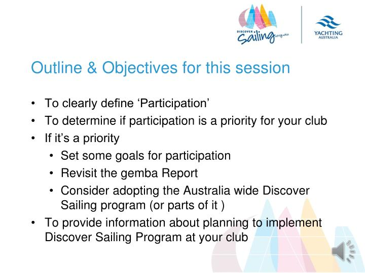 Outline & Objectives for this session