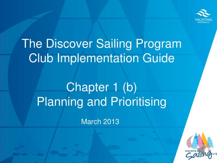 The discover sailing program club implementation guide chapter 1 b planning and prioritising