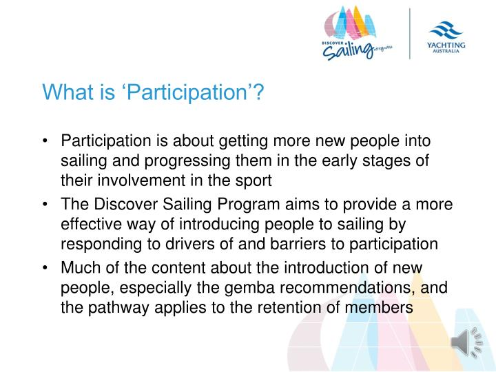 What is 'Participation'?