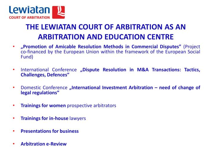 THE LEWIATAN COURT OF ARBITRATION AS AN ARBITRATION