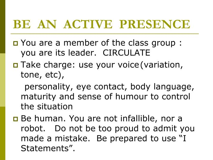 BE  AN  ACTIVE  PRESENCE