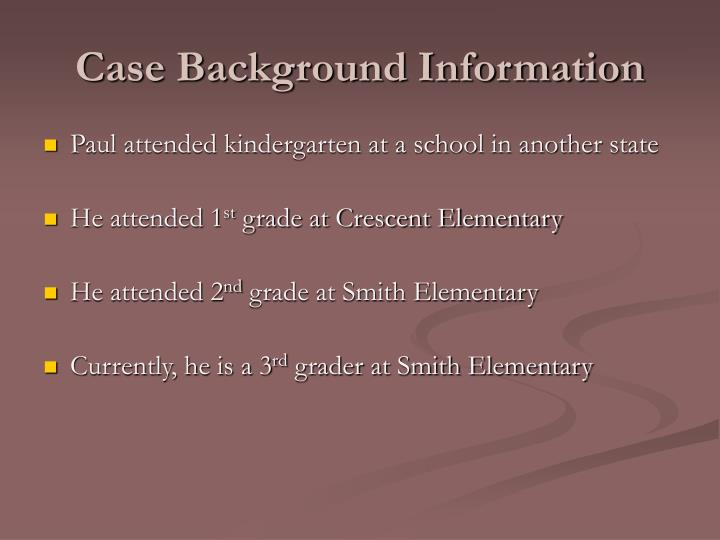 Case background information