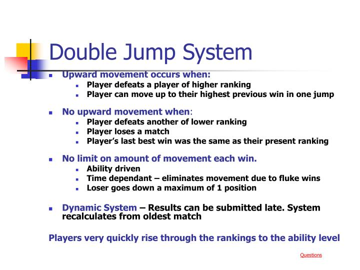 Double Jump System