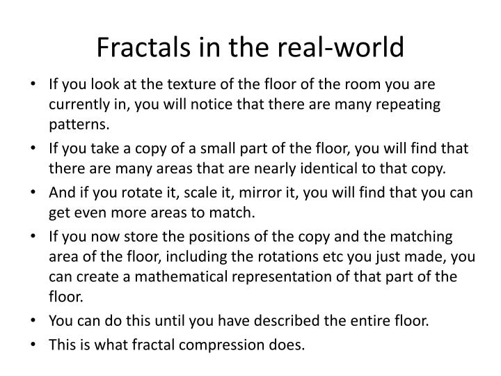Fractals in the real-world