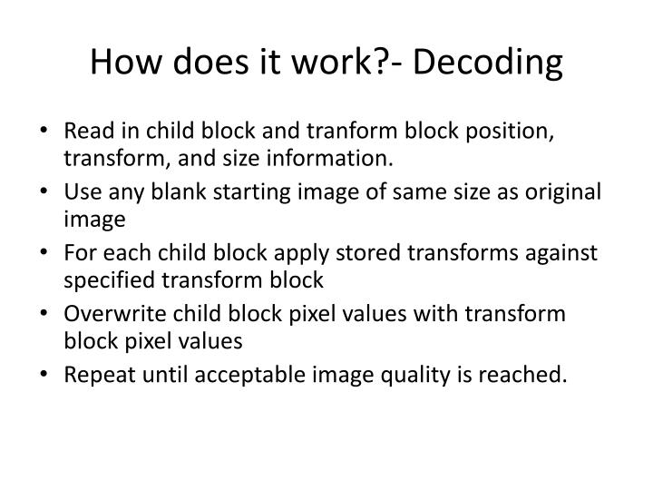 How does it work?- Decoding