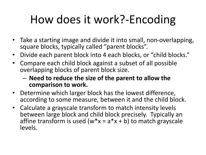 How does it work?-Encoding