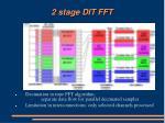 2 stage dit fft
