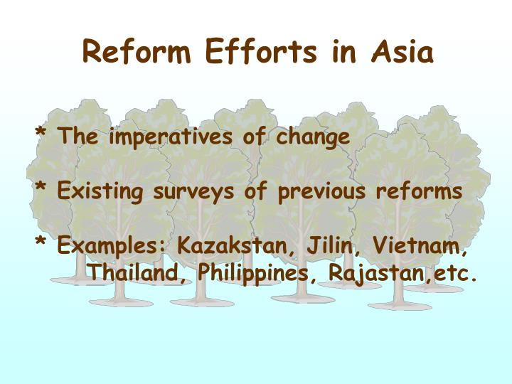 Reform Efforts in Asia