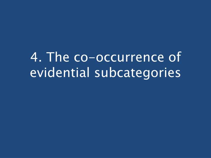 4. The co-occurrence of evidential subcategories