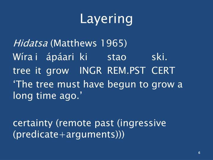 Layering