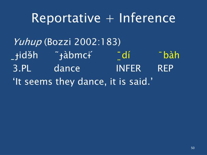 Reportative + Inference