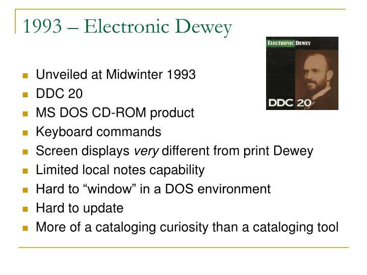 1993 – Electronic Dewey