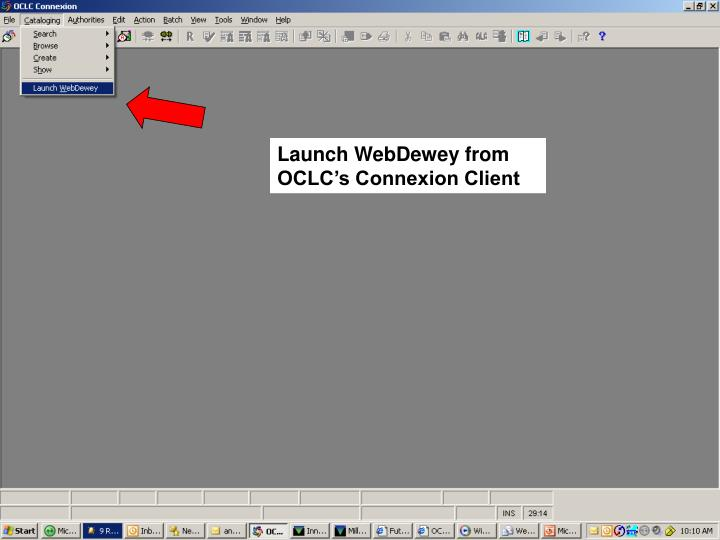 Launch WebDewey from OCLC's Connexion Client