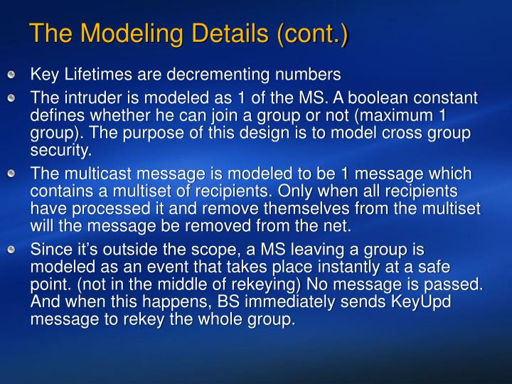 The Modeling Details (cont.)