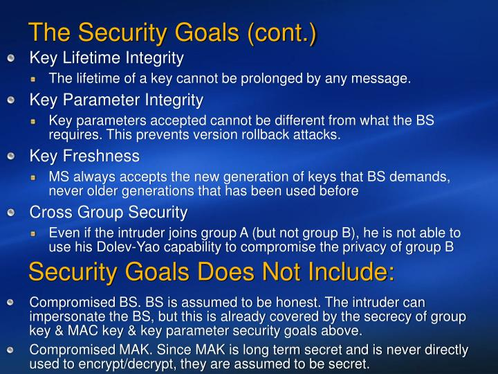 The Security Goals (cont.)