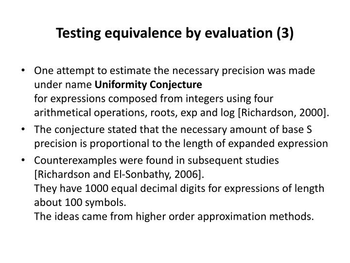 Testing equivalence by evaluation (3)