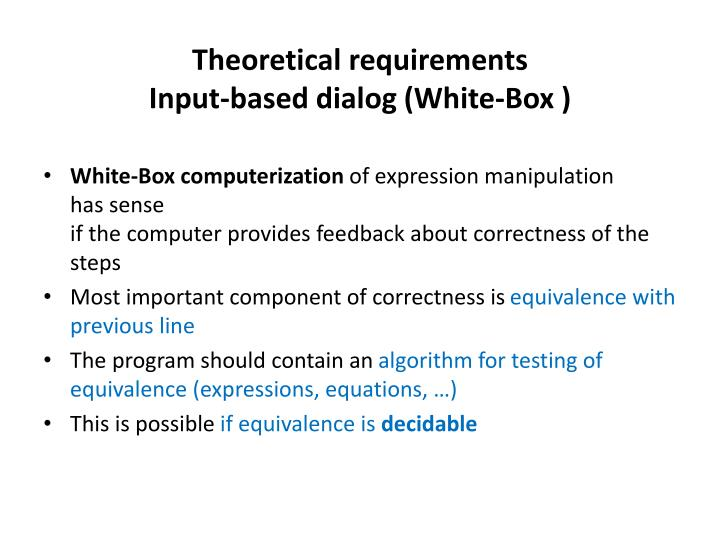 Theoretical requirements