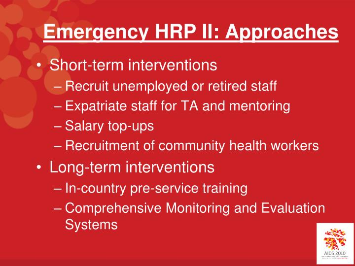 Emergency HRP II: Approaches