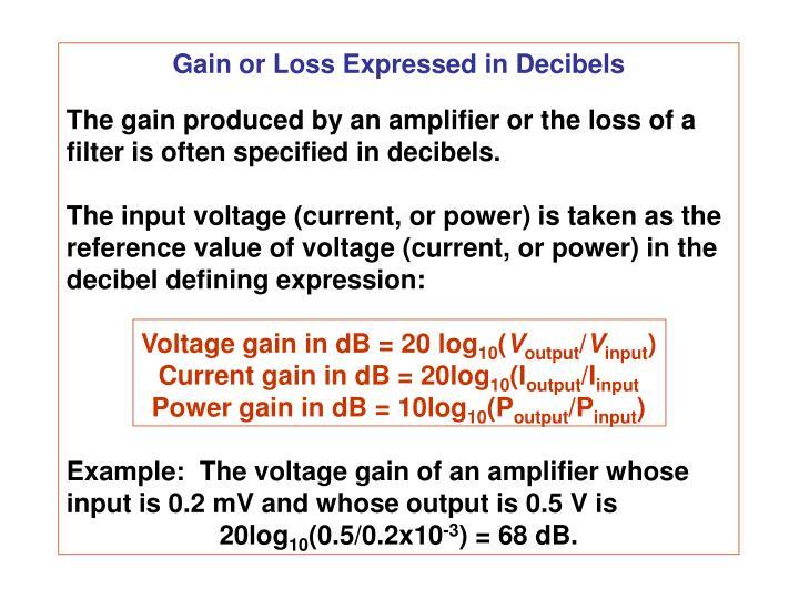 Gain or Loss Expressed in Decibels