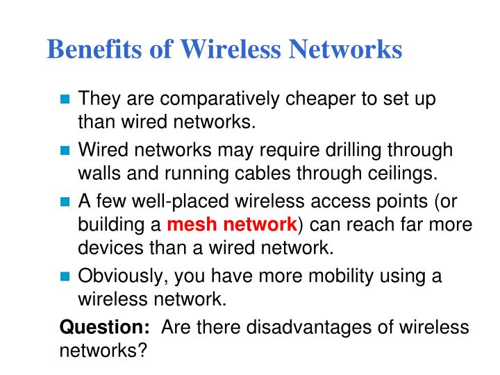 Benefits of Wireless Networks