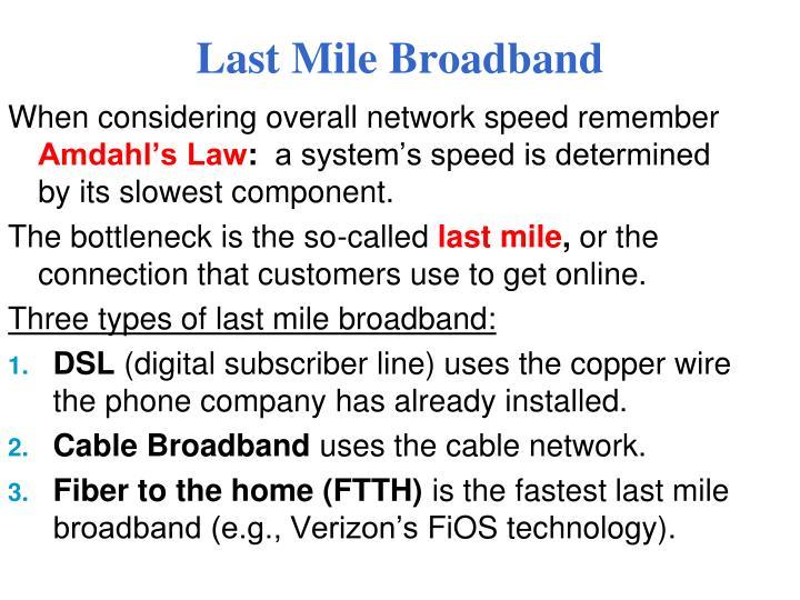 Last Mile Broadband