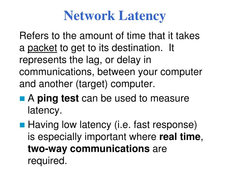 Network Latency