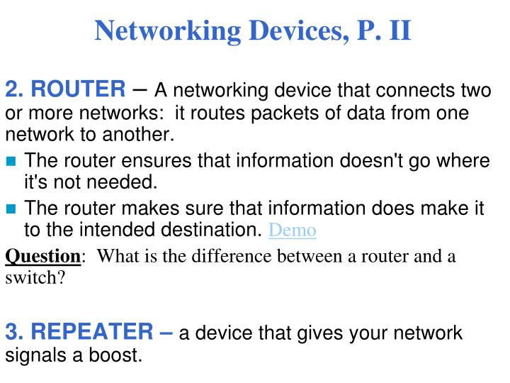 Networking Devices, P. II
