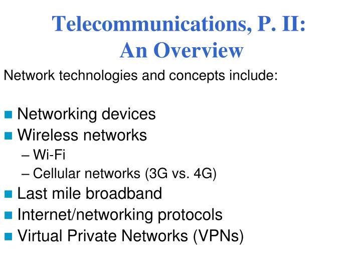 Telecommunications, P. II: