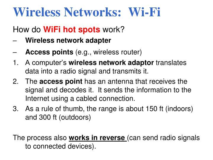 Wireless Networks:  Wi-Fi