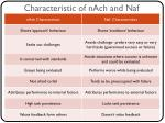 characteristic of nach and naf