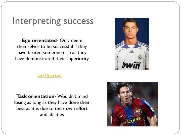 Interpreting success
