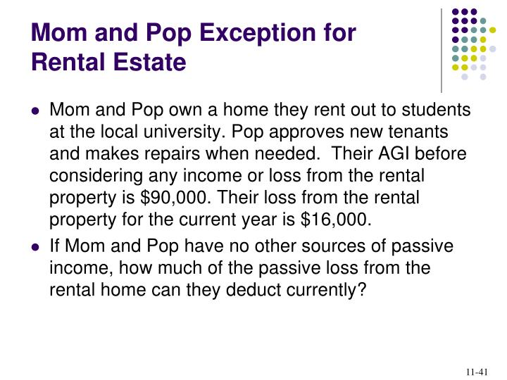 Mom and Pop Exception for Rental Estate