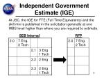 independent government estimate ige
